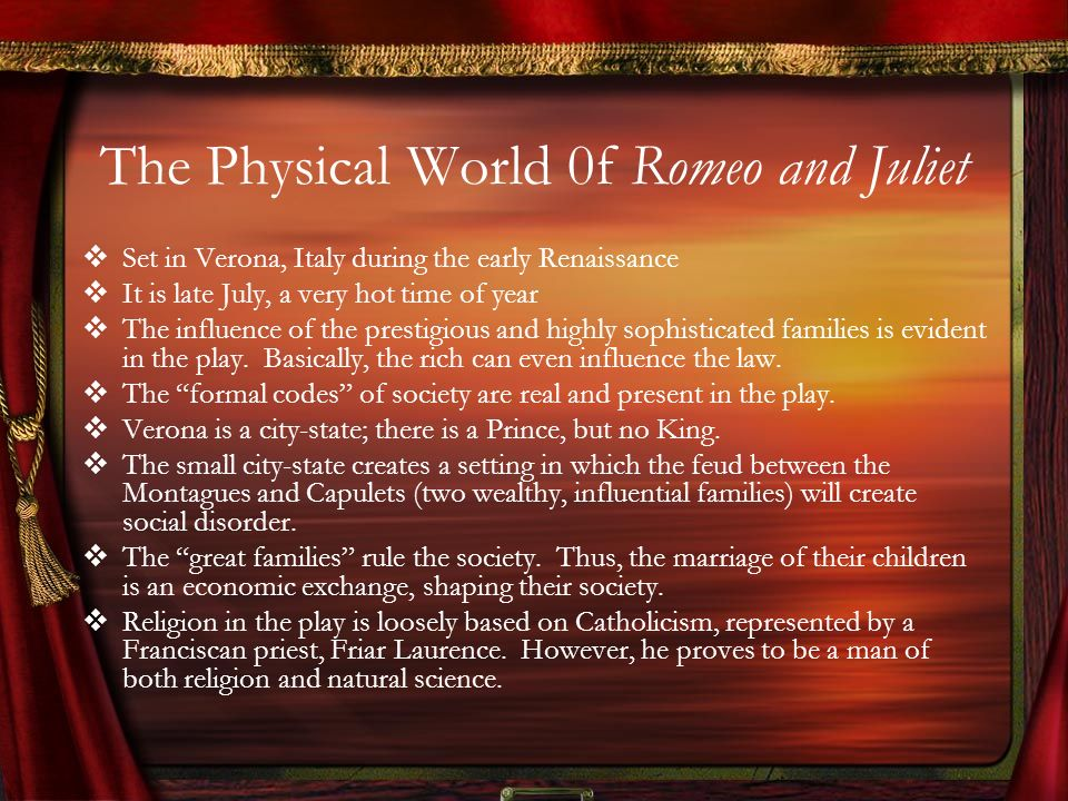 The Physical World 0f Romeo and Juliet