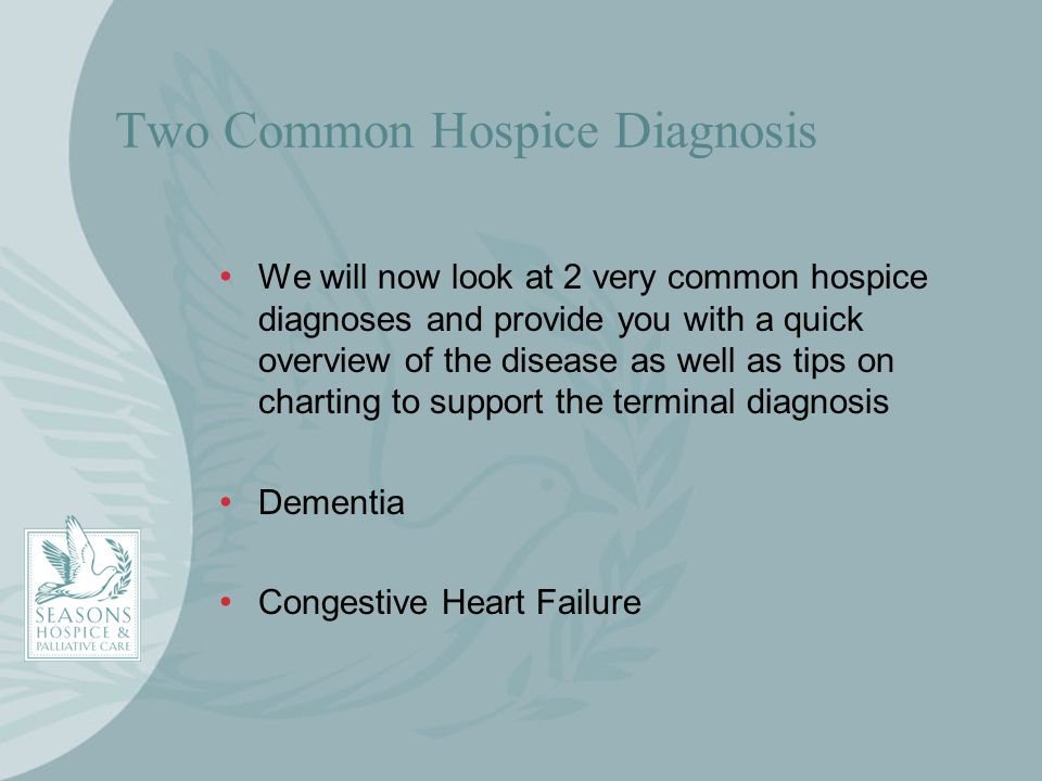 Two Common Hospice Diagnosis