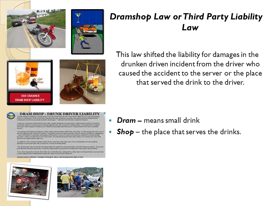Dramshop Law or Third Party Liability Law