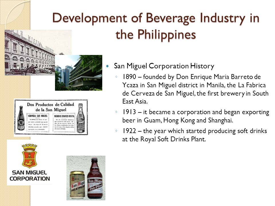 Development of Beverage Industry in the Philippines