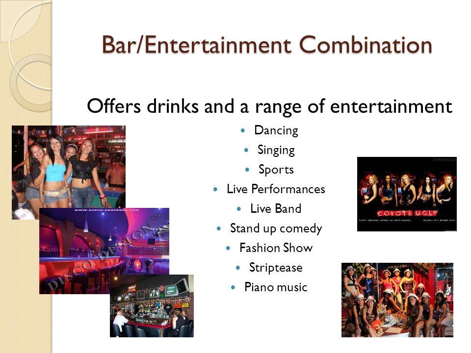 Bar/Entertainment Combination