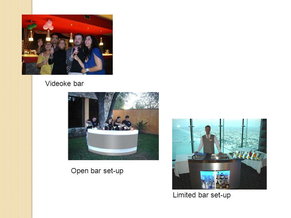 Videoke bar Open bar set-up Limited bar set-up