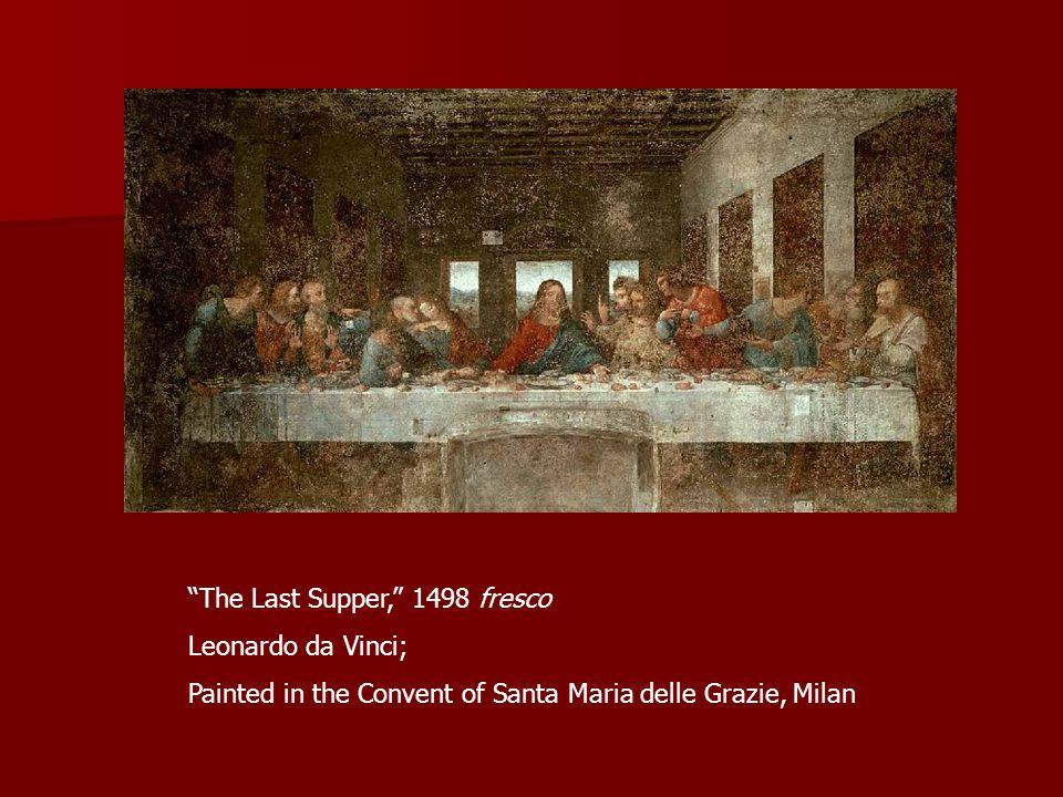 The Last Supper, 1498 fresco