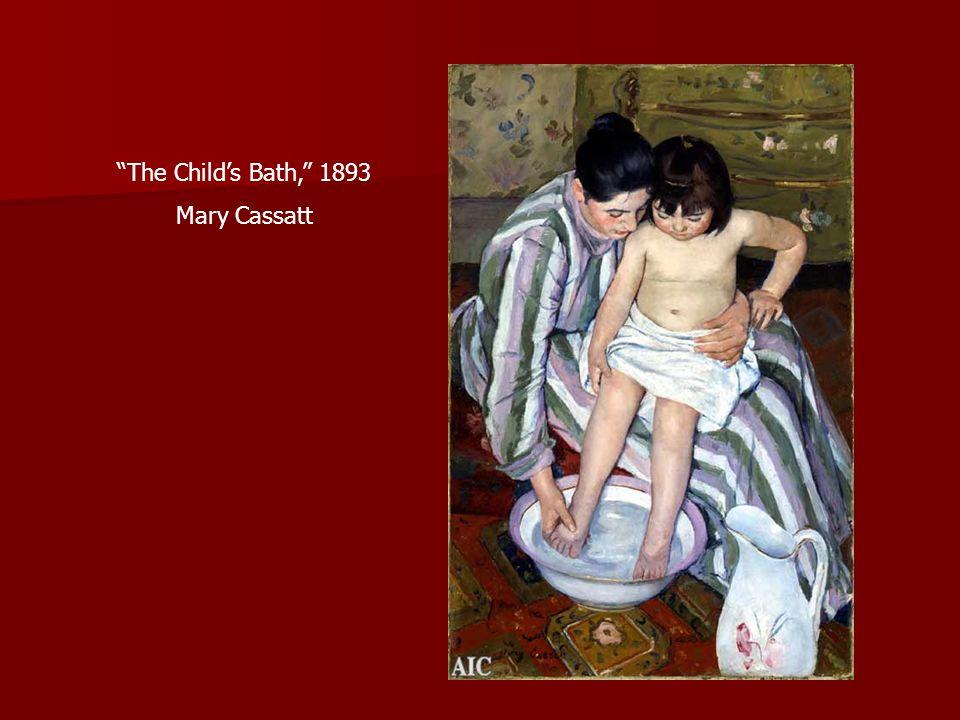 The Child's Bath, 1893 Mary Cassatt