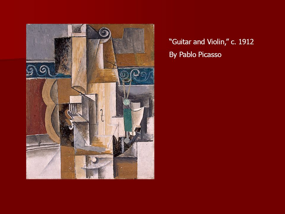 Guitar and Violin, c. 1912 By Pablo Picasso