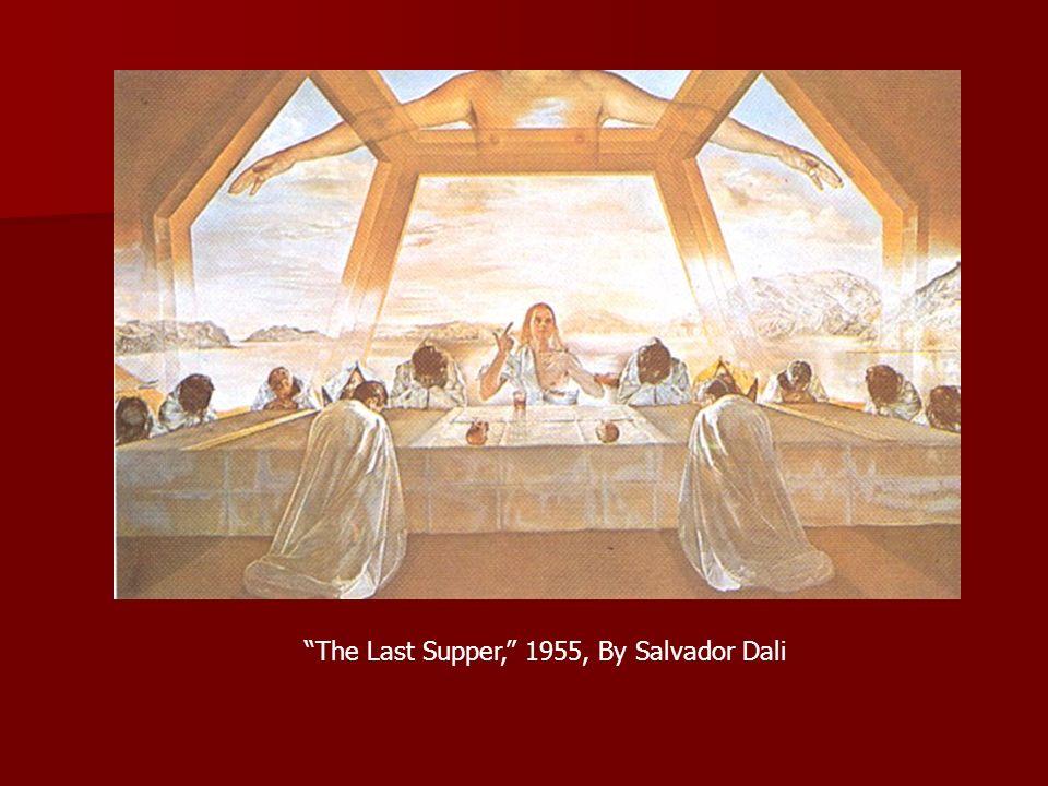 The Last Supper, 1955, By Salvador Dali