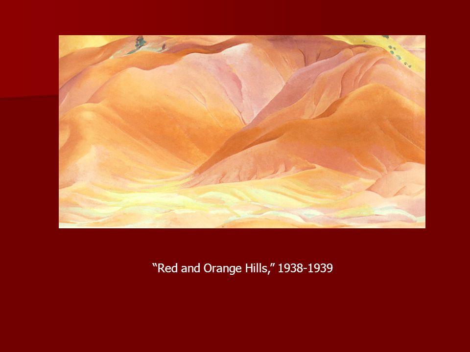 Red and Orange Hills, 1938-1939