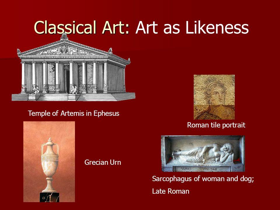 Classical Art: Art as Likeness
