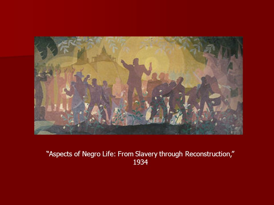 Aspects of Negro Life: From Slavery through Reconstruction, 1934