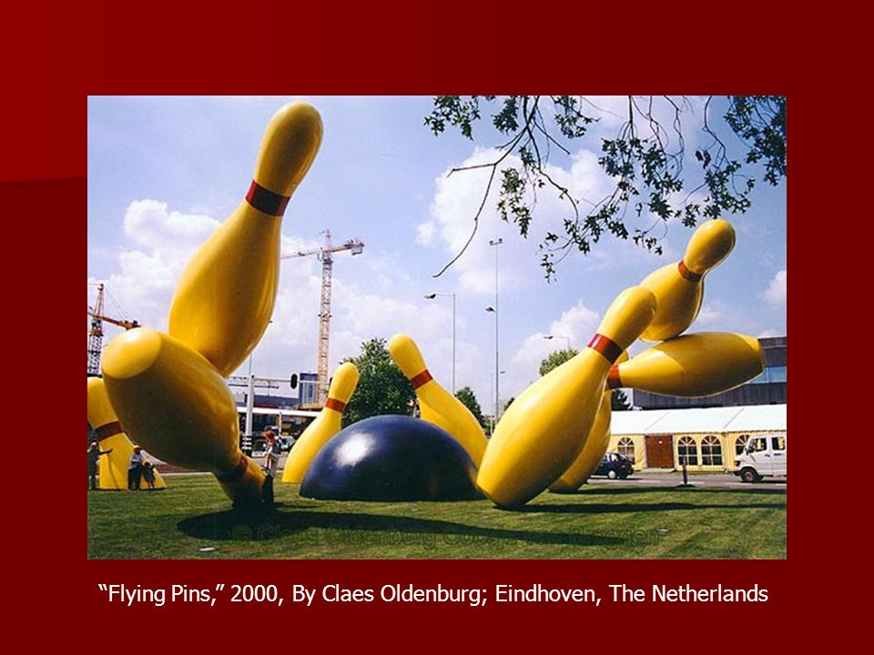 Flying Pins, 2000, By Claes Oldenburg; Eindhoven, The Netherlands