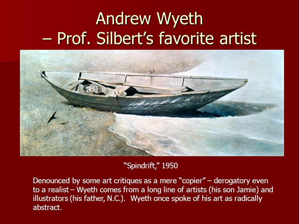 Andrew Wyeth – Prof. Silbert's favorite artist