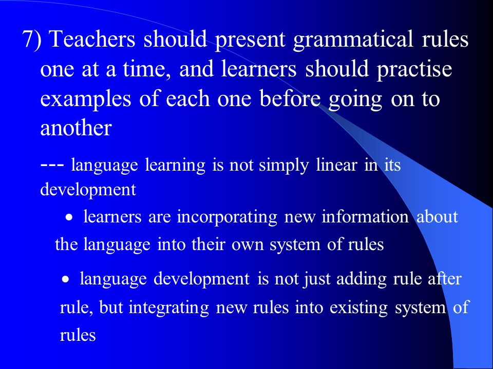 --- language learning is not simply linear in its development