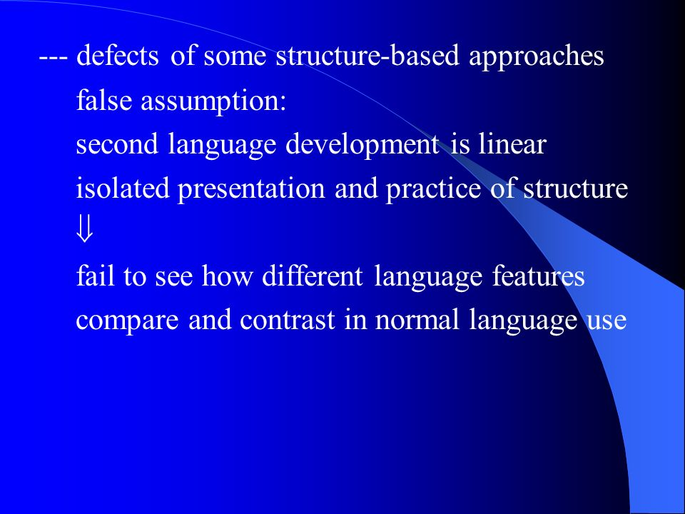 --- defects of some structure-based approaches