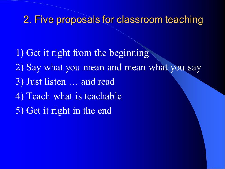 2. Five proposals for classroom teaching