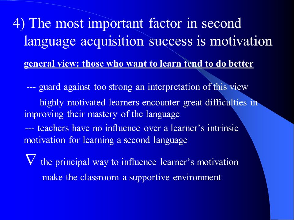 general view: those who want to learn tend to do better