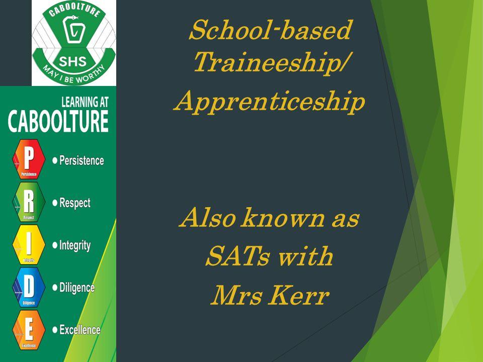 School-based Traineeship/