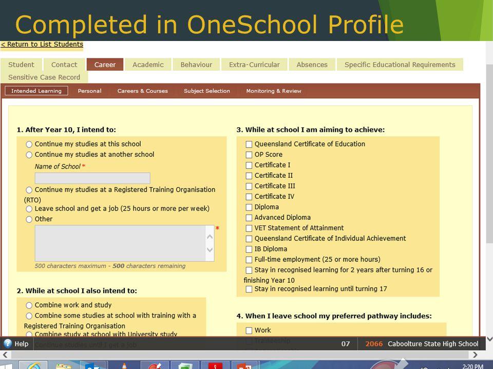 Completed in OneSchool Profile
