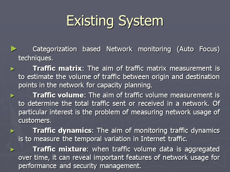 Existing System Categorization based Network monitoring (Auto Focus) techniques.