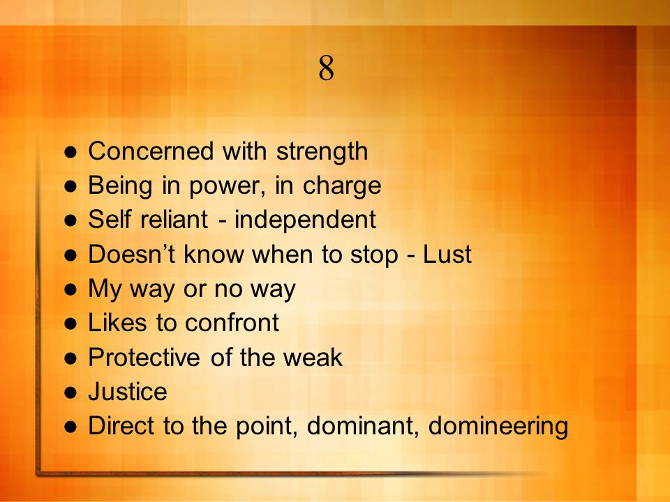8 Concerned with strength Being in power, in charge