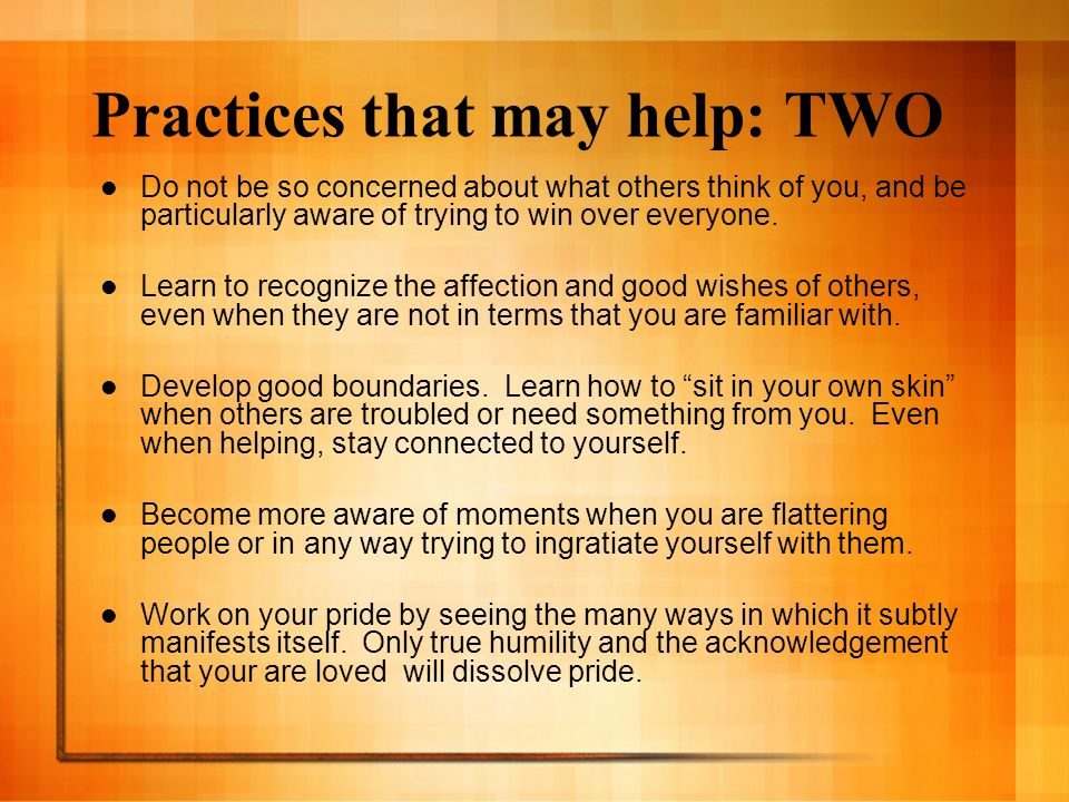 Practices that may help: TWO