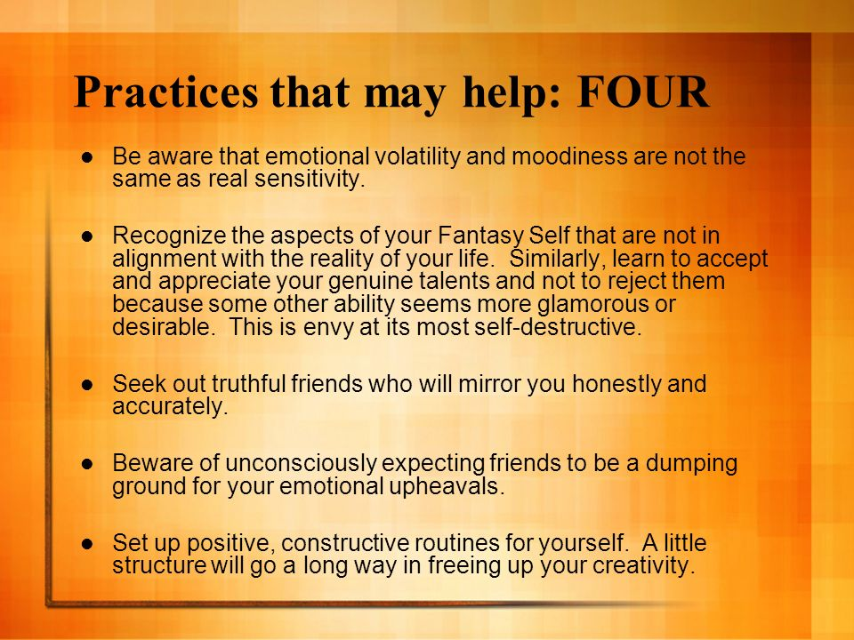 Practices that may help: FOUR