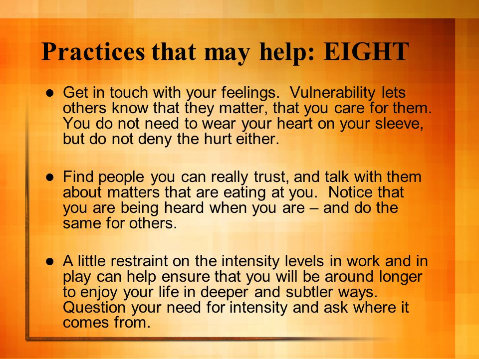 Practices that may help: EIGHT