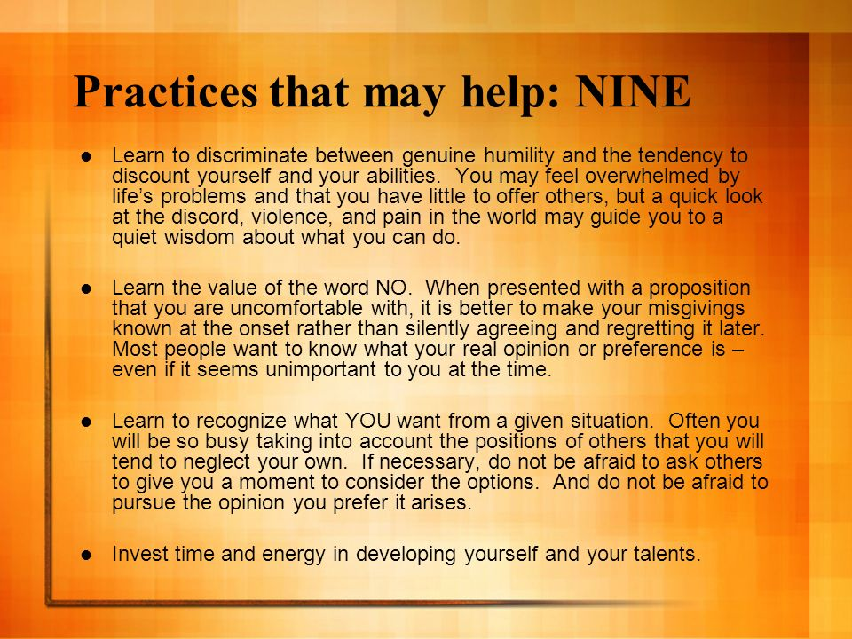 Practices that may help: NINE