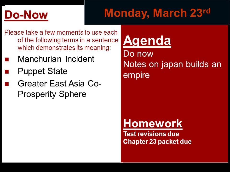 Agenda Monday, March 23rd Do-Now Homework Do now