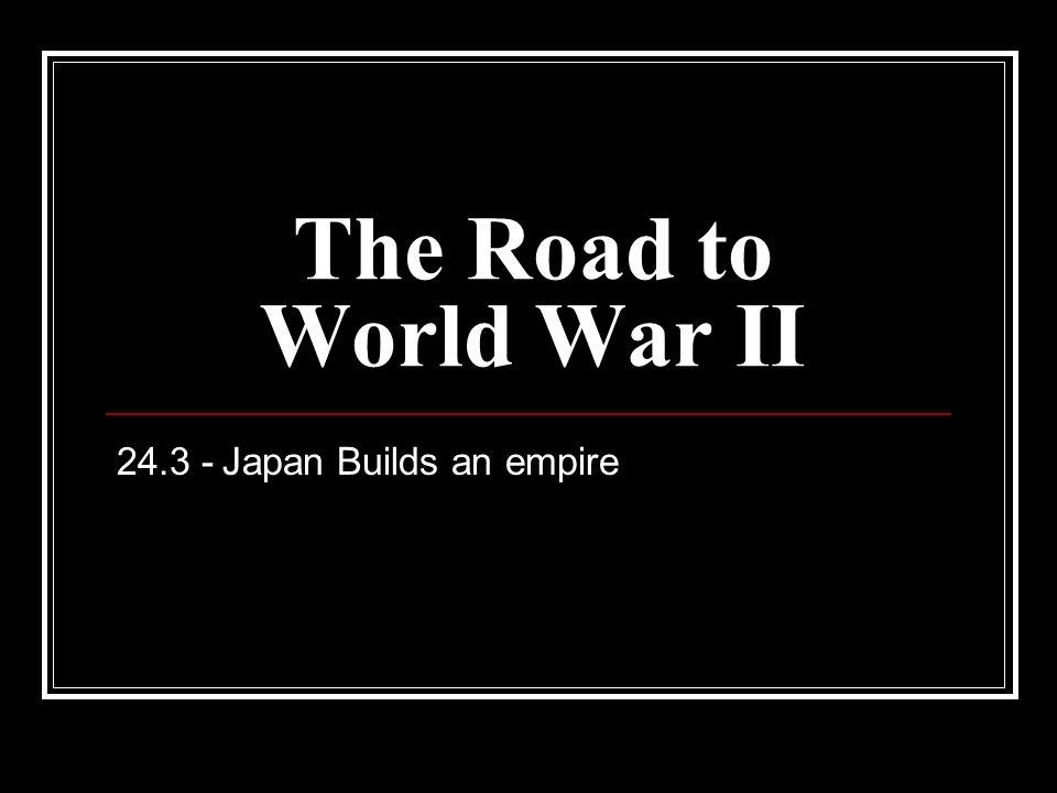 24.3 - Japan Builds an empire