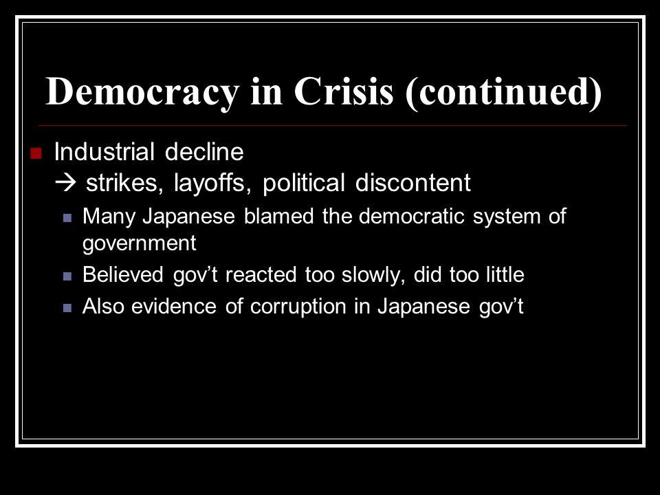 Democracy in Crisis (continued)