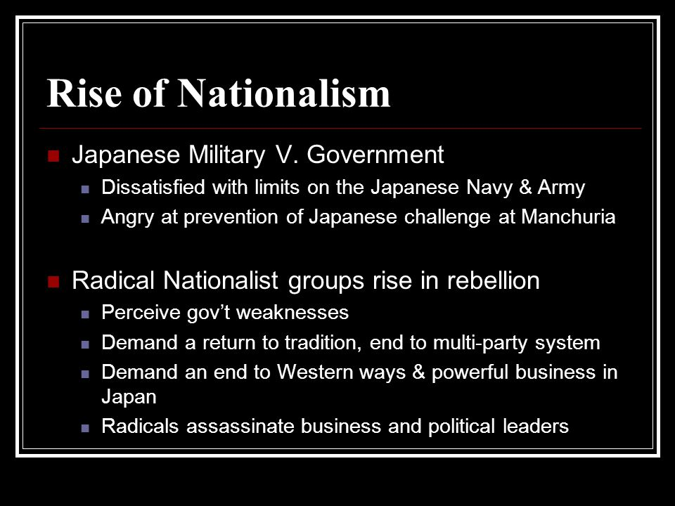 Rise of Nationalism Japanese Military V. Government