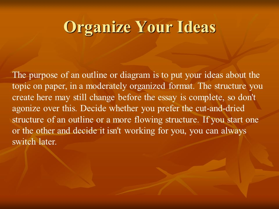 Organize Your Ideas