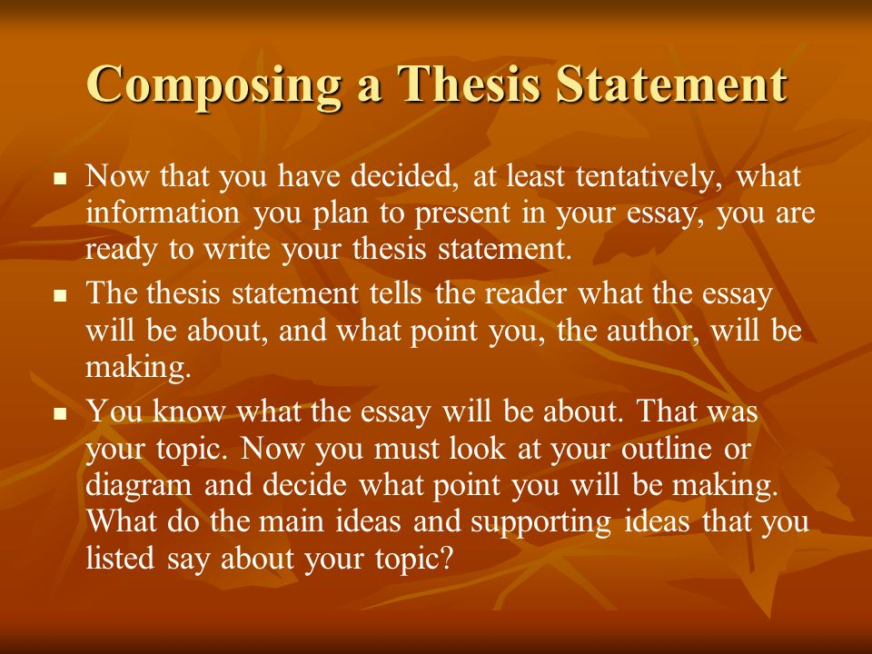 Composing a Thesis Statement