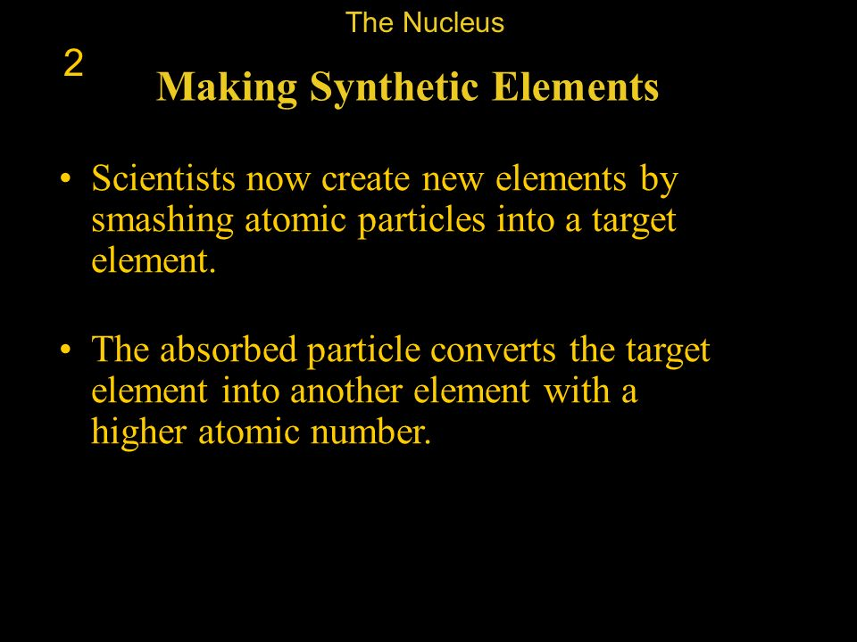 Making Synthetic Elements