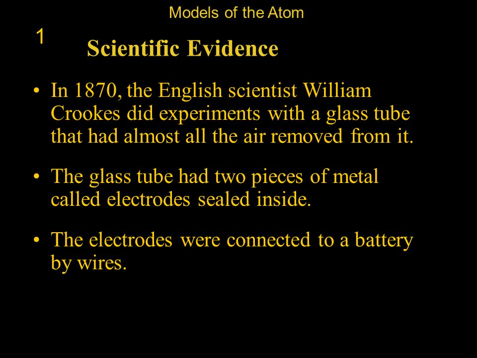 Models of the Atom 1. Scientific Evidence.