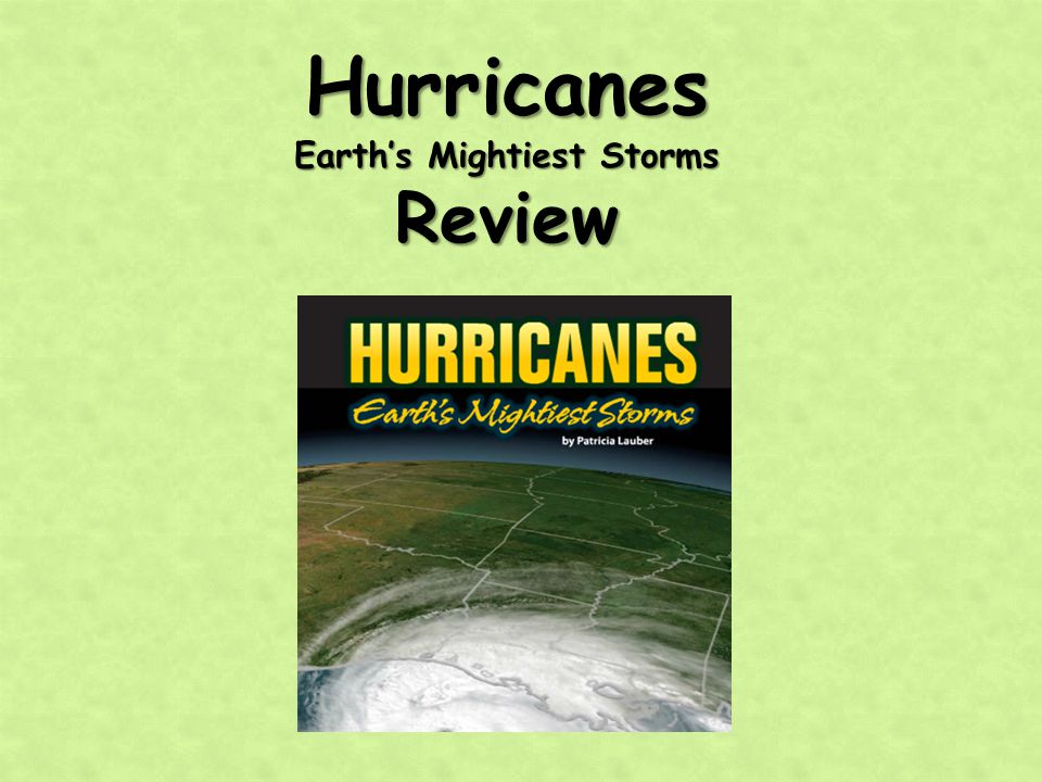 Earth's Mightiest Storms