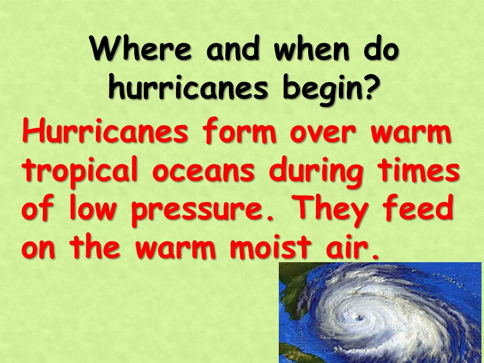 Where and when do hurricanes begin