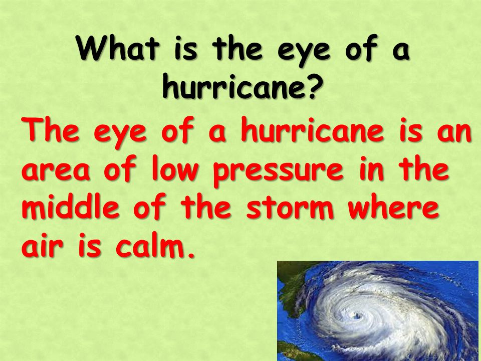 What is the eye of a hurricane