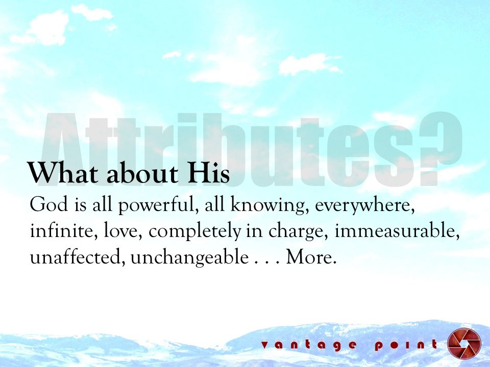 Attributes What about His
