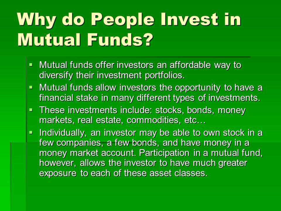 Why do People Invest in Mutual Funds