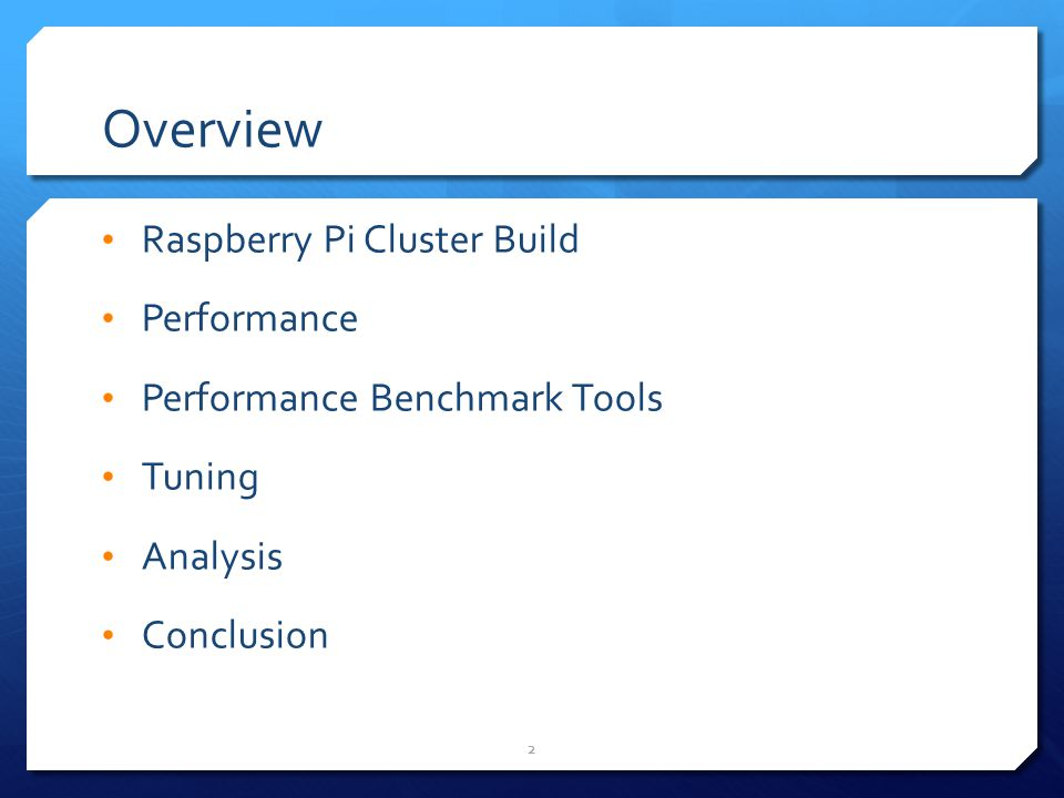 Overview Raspberry Pi Cluster Build Performance