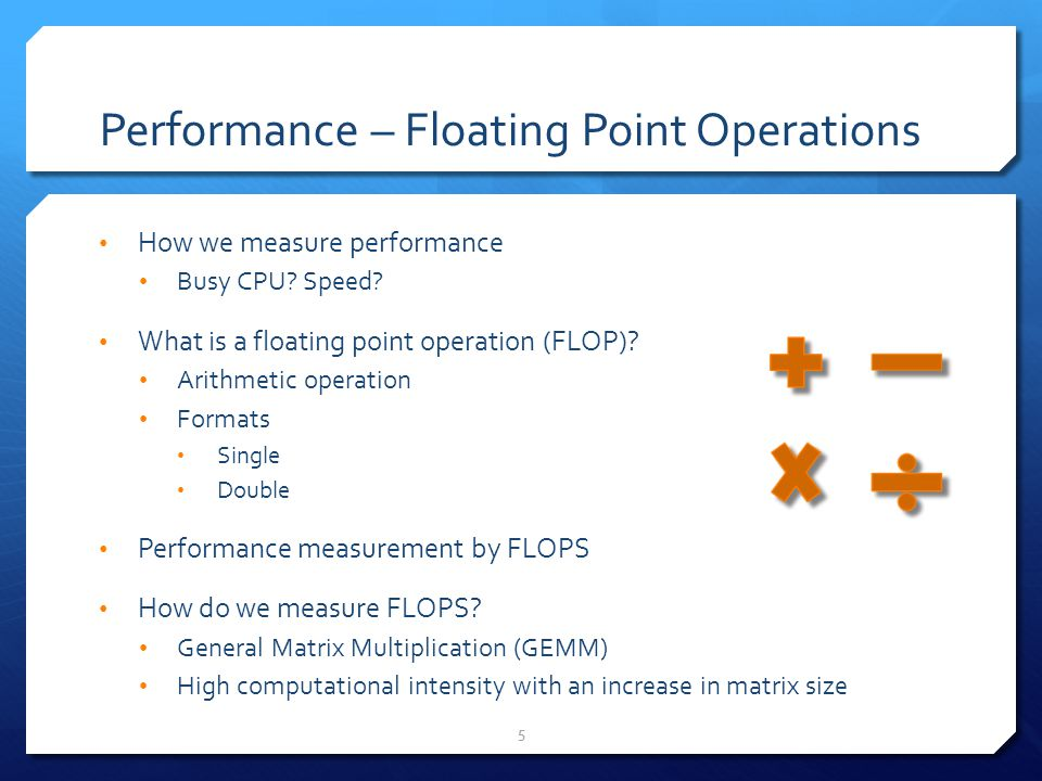 Performance – Floating Point Operations