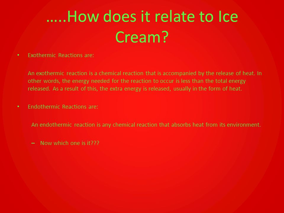 …..How does it relate to Ice Cream