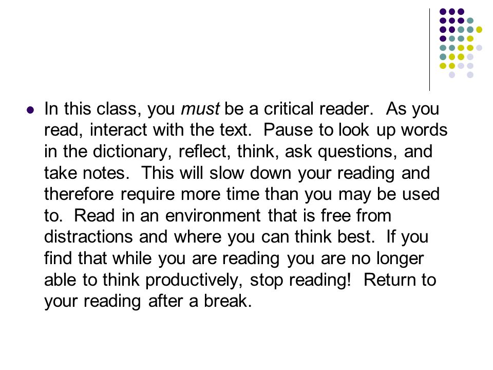 In this class, you must be a critical reader