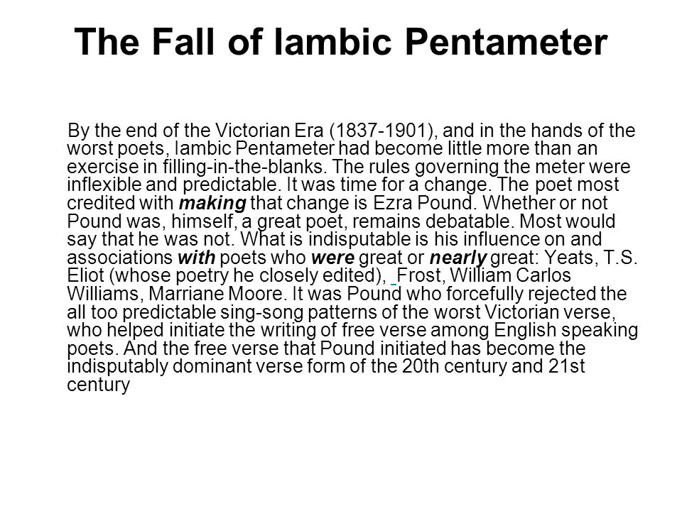 The Fall of Iambic Pentameter