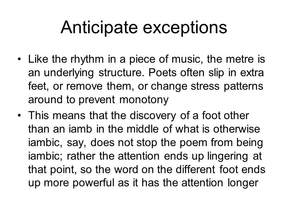 Anticipate exceptions