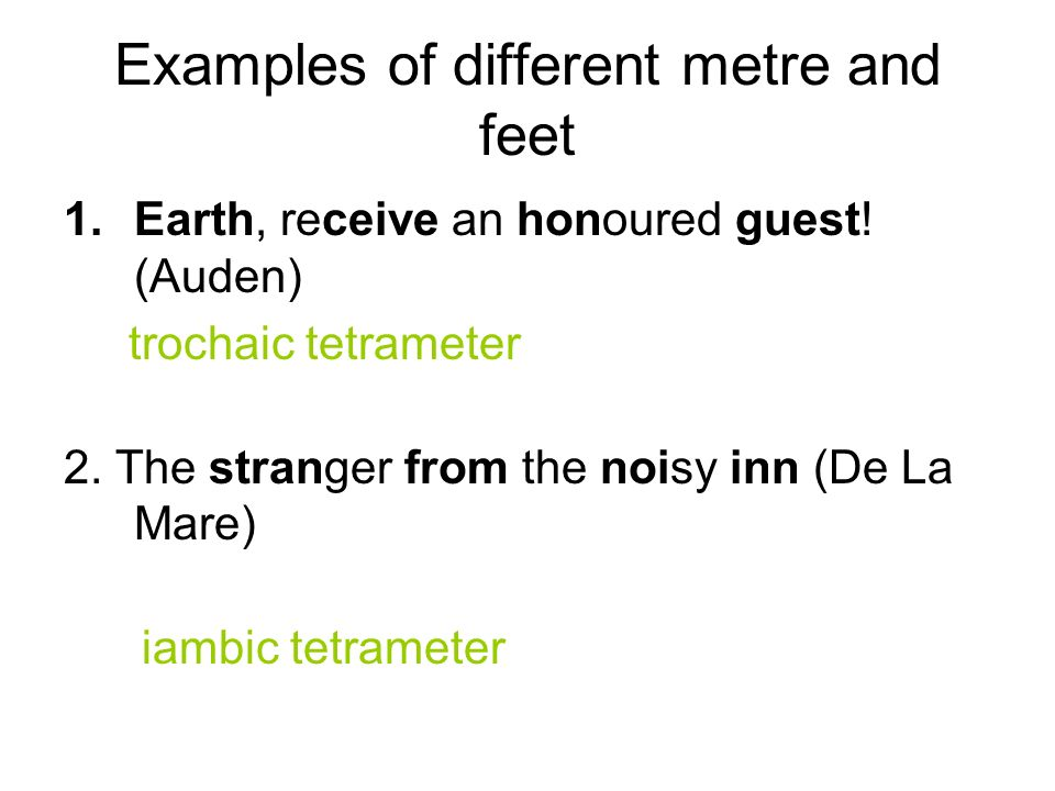 Examples of different metre and feet