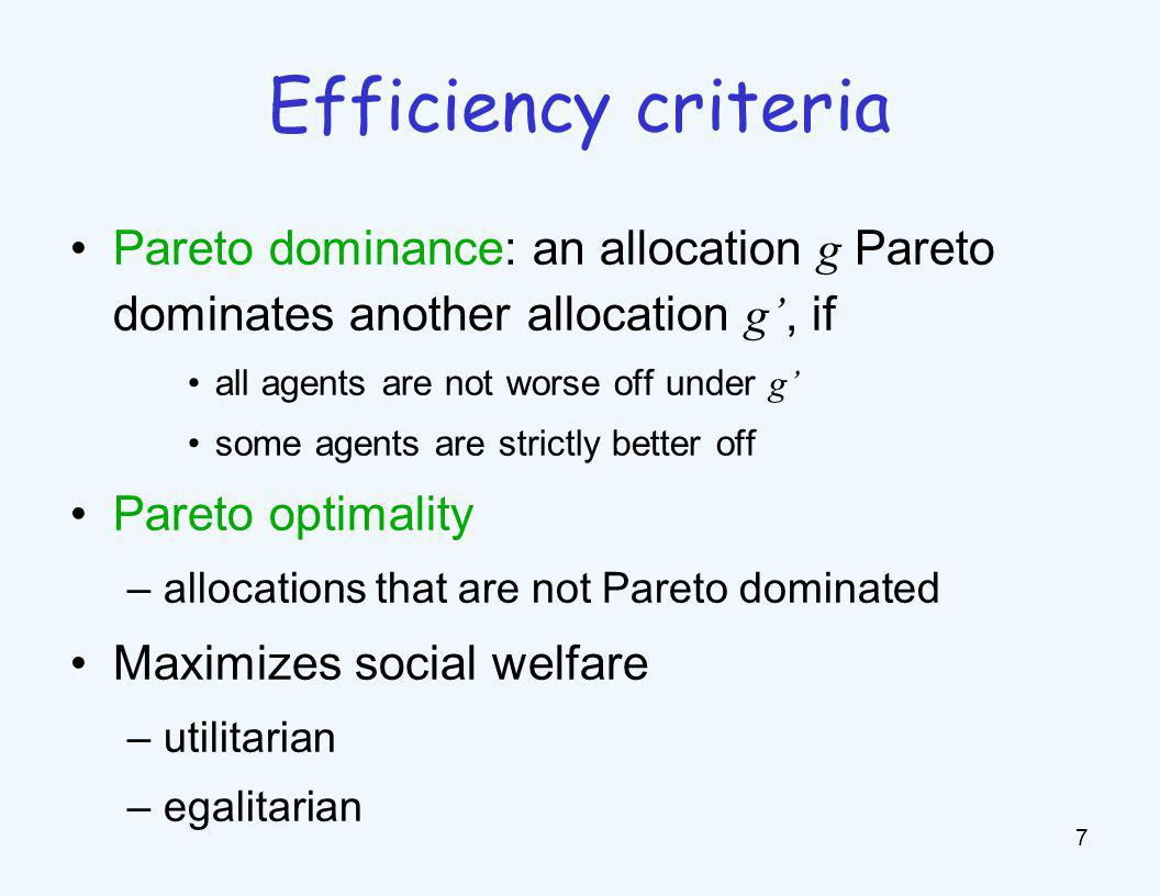 Fairness criteria Given an allocation g, agent j1 envies agent j2 if uj1(g -1(j2))>uj1(g -1(j1)) An allocation satisfies envy-freeness, if.