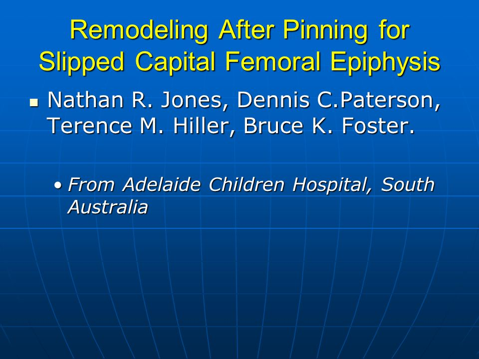 Remodeling After Pinning for Slipped Capital Femoral Epiphysis