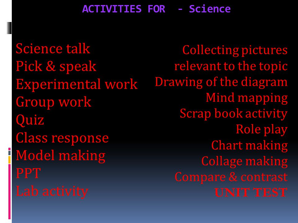 ACTIVITIES FOR - Science